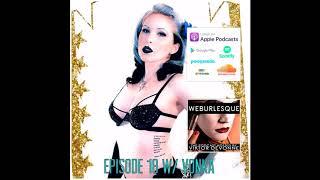 WEBurlesque the Podcast: Vonka