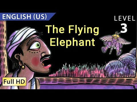 The Flying Elephant: Learn English (US) with...