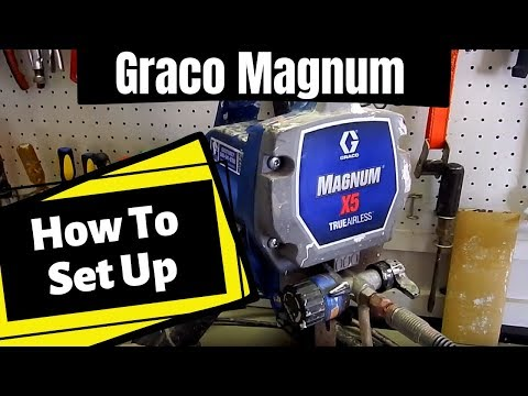 How To Set Up A Magnum Paint Sprayer: Graco Magnum X5, X7, LTS 15 17, Project Painter Plus