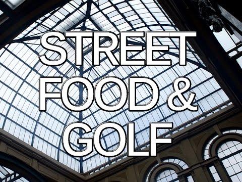 London: Street food and golf at Alexandra Palace!