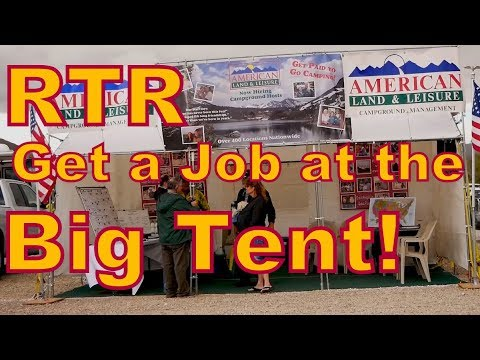 Get a Job in the Big Tent at the RTR & Get a Job in the Big Tent at the RTR - YouTube