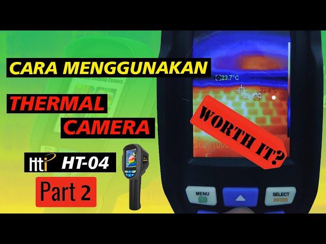 Unboxing dan Review, Thermal Imager 220x160 pixel paling ekonomis (Part 2), Worth It?