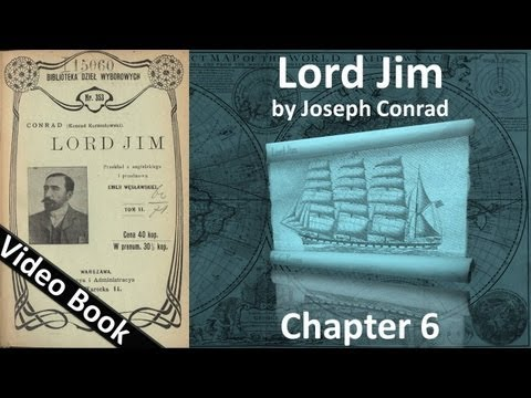 Chapter 06 - Lord Jim by Joseph Conrad