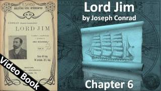 Chapter 06 - Lord Jim by Joseph Conrad
