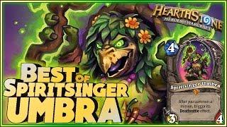 Hearthstone - Best of Spiritsinger Umbra - Funny and lucky Rng Moments