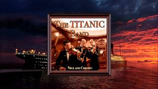 The Titanic Band 28.- Come Josephine In My Flying Machine (piano)