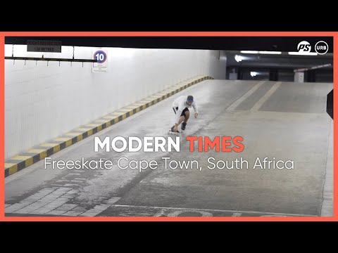 MODERN TIMES - Freeskate Cape Town, South Africa