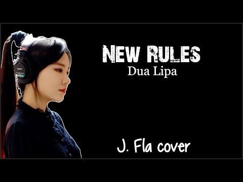 Dua Lipa - New Rules (J. Fla cover)(Lyrics)