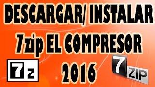 Descargar e Instalar 7zip Compresor Gratis 2016.