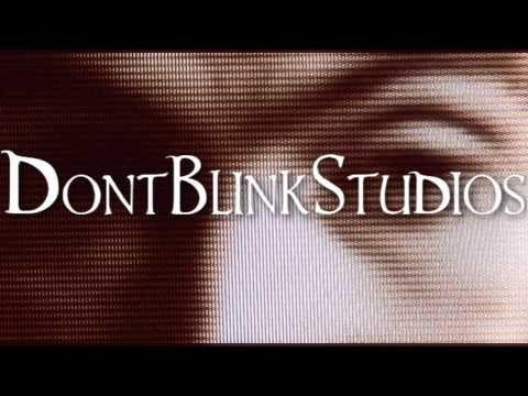 DontBlinkStudios Auditions [OPEN]