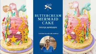Buttercream Mermaid Cake Recipe and Tutorial