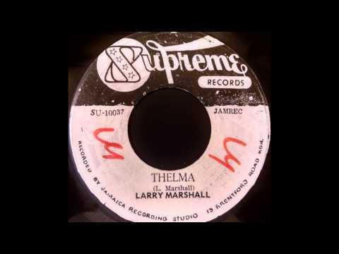 LARRY MARSHALL - Thelma [1972]