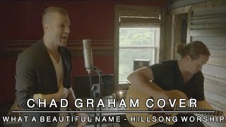 What a Beautiful Name | Hillsong Worship l Cover by Chad Graham