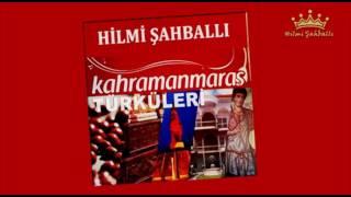 Hilmi Şahballı   Maraş Senin Yazın Var [©2010 Official Audio]
