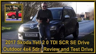 Review and Virtual Video Test Drive In Our 2017 Skoda Yeti 2 0 TDI SCR SE Drive Outdoor 4x4 5dr