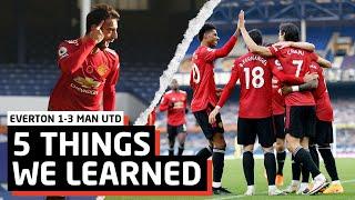 Fantastic Fernandes!   5 Things We Learned vs Everton   EVE 1-3 MUN