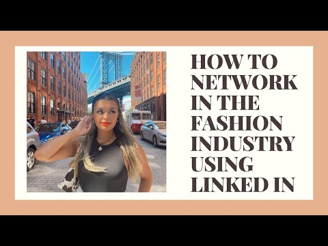 NETWORKING 101 | How To Use LINKED IN to Network In The FASHION INDUSTRY