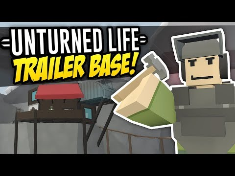 TRAILER BASE - Unturned Life Roleplay #279 thumbnail