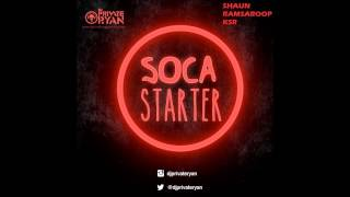 Dj Private Ryan - Soca Starter 2015