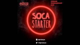 Dj Private Ryan - Soca Starter 2015