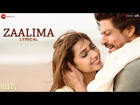 Zaalima - Lyrical | Raees | Shah Rukh Khan...