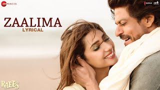 Zaalima Lyrical Raees Shah Rukh Khan Mahira Khan Arijit