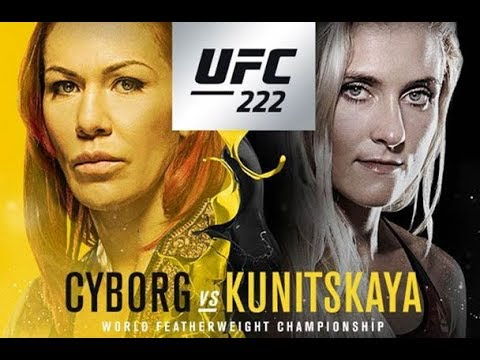 UFC 222 Fight Predictions And Preview From Vegas: Cyborg Vs. Kunitskaya