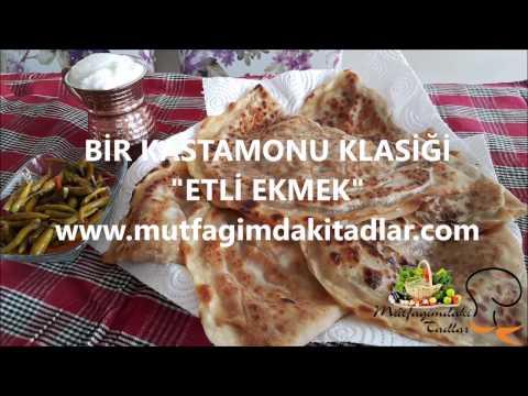 Etli ekmek (Bir Kastamonu Klasiği) - Alim Gitme Pazara Kastamonu Türküsü eşliğinde-Hamur İşleri