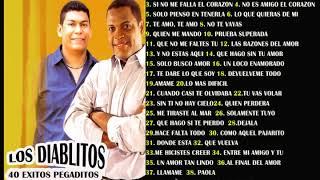 40 EXITOS PEGADITOS DE LOS DIABLITOS