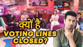 Bigg Boss 13 | Why Are VOTING LINES Closed? | BB 13 Latest Update
