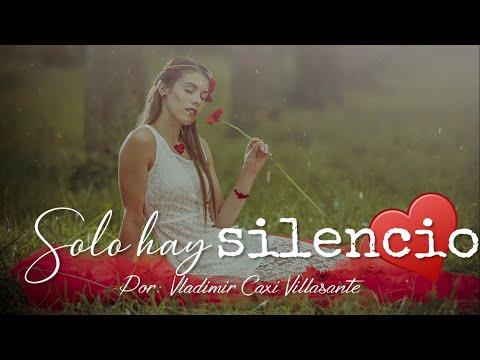 Poema | Aquí solo hay silencio