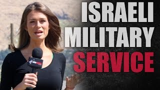 Israel: Military Service, Not Snowflakes!