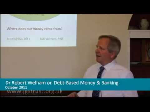 Debt based money and banking. Where does money come from?