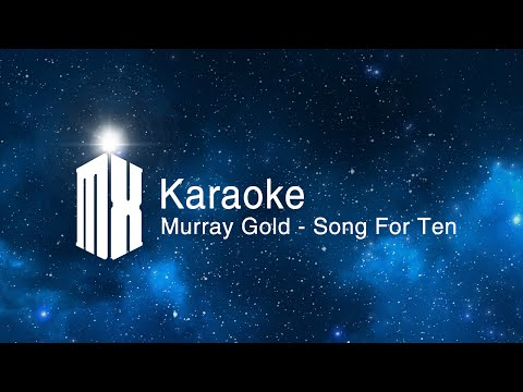 Murray Gold - Song For Ten (Doctor Who Karaoke)