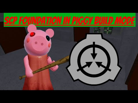 Roblox Piggy Building A SCP Site [Part 1 Light Containment Zone]