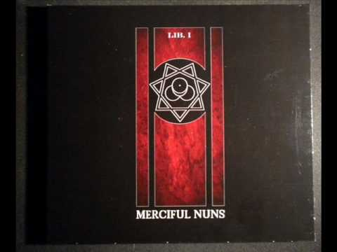 Merciful Nuns ~ The Darkness