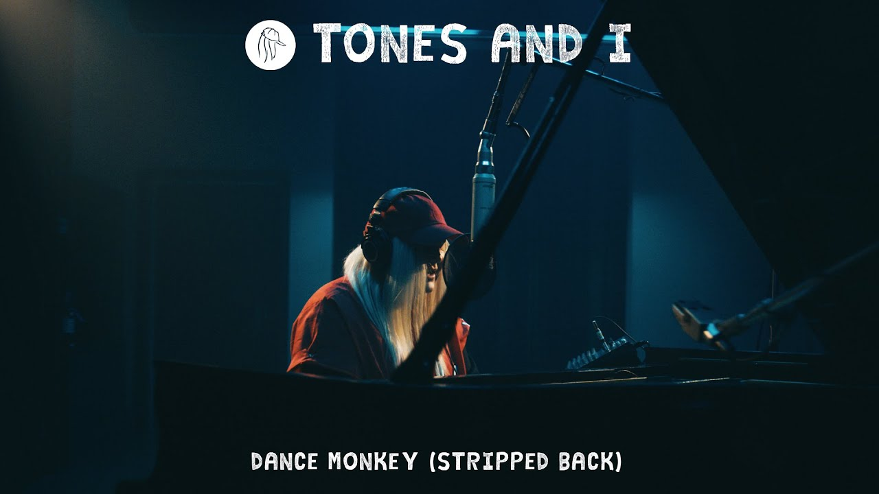 Tones And I Dance Monkey Stripped Back