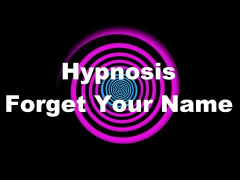 Hypnosis: Forget Your Name