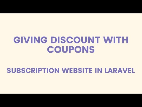 Giving Discount With Coupons: Subscription Website In Laravel