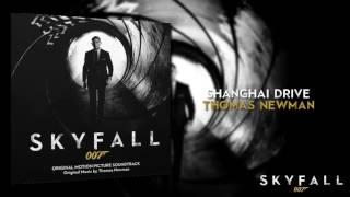 Shanghai Drive- Thomas Newman (007- Skyfall Soundtrack)