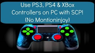 Using PS3, PS4 & Xbox Controllers on PC with SCP!