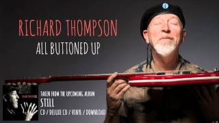 Richard Thompson - All Buttoned Up