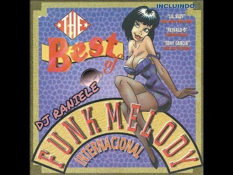 MIX CD THE BEST OF FUNK MELODY INTERNACIONAL 1998 DJ RANIELE