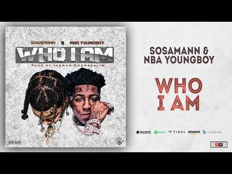 Sosamann X NBA Youngboy – Who I Am