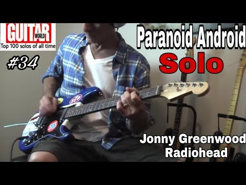 #34 Jonny Greenwood / Radiohead - Paranoid Android Guitar Solo Cover By Kelly Dean Allen