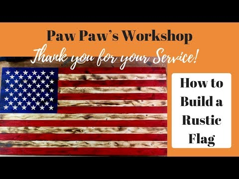 How To Make A Rustic Flag
