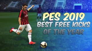 PES 2019 - BEST FREE KICKS OF THE YEAR | HD