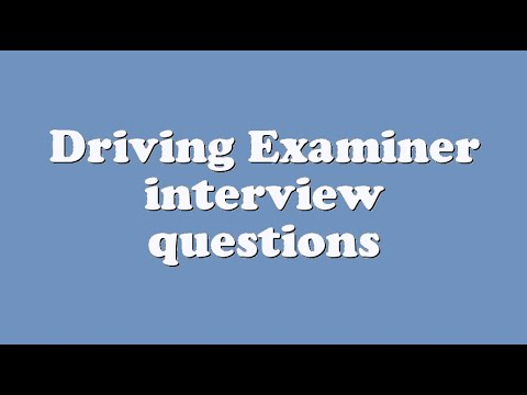 Driving Examiner interview questions