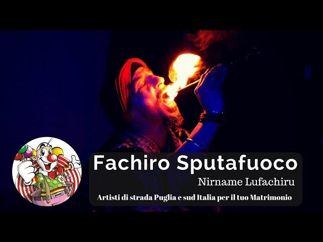 Fachiro Sputafuoco - Artisti di strada Puglia e Sud Italia