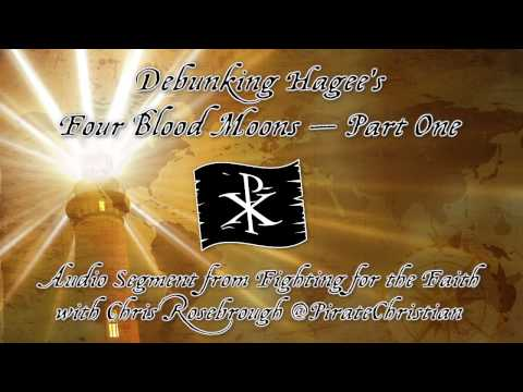 Debunking Hagee's Four Blood Moons — Part 1